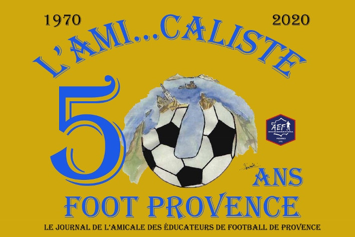50' ANNIVERSAIRE de Amicale des Éducateurs de Football  Provence - Vignette